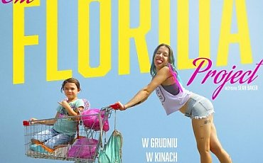 "Filmowy seans: ""The Florida Project"""
