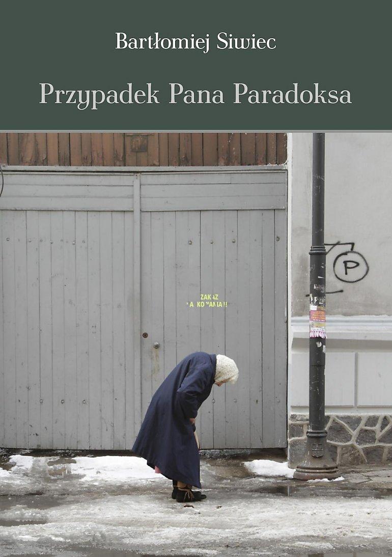 Paradoks Bartłomieja Siwca [RECENZJA]